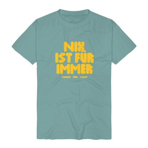 √Nix Ist Für Immer von Bosse - t-shirt jetzt im Bosse Shop